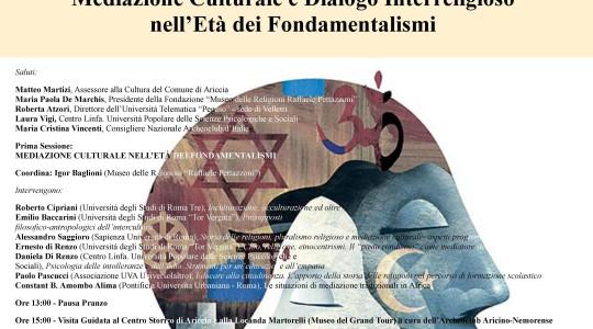 Mediazione Culturale e Dialogo Interreligioso nell'Età dei Fondamentalismi Sabato 6 febbraio - Ore 10:00 - Palazzo Chigi ad Ariccia