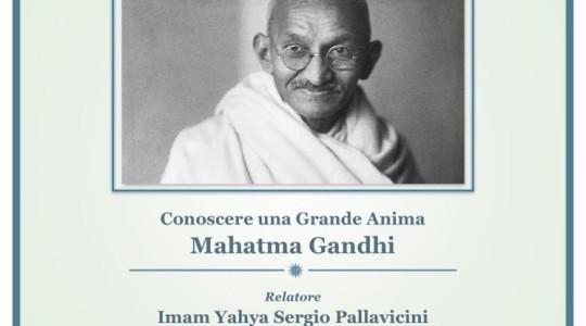 Conoscere una Grande Anima: Mahatma Gandhi