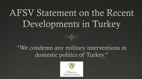 Comunicato di AFSV (Alliance for Shared Values) portavoce del movimento Hizmet (Gulen), sul recente intervento militare in Turchia