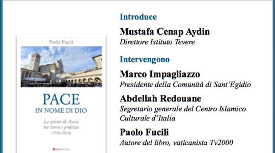 Pace in nome di Dio: lo spirito di Assisi tra storia e profezia (1986-2016)